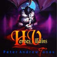 Heroes                 and Villains Volume 2 Peter Andrew Jones